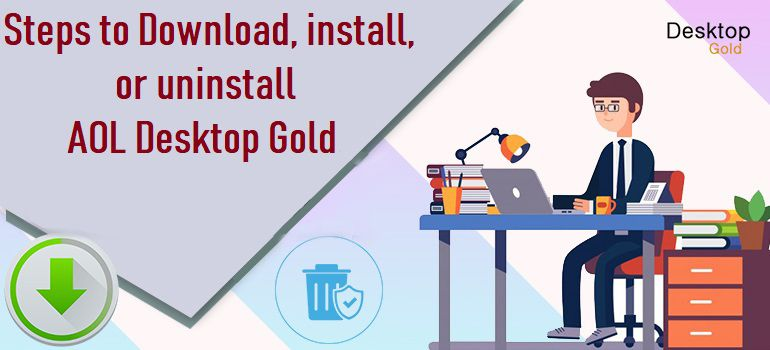 Download install uninstall AOL Desktop Gold