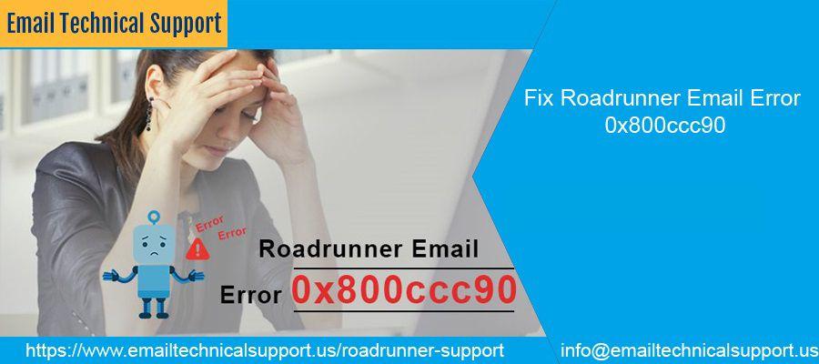 Fix Roadrunner Email Error 0x800ccc90