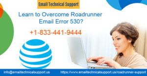 Roadrunner Email Error 530