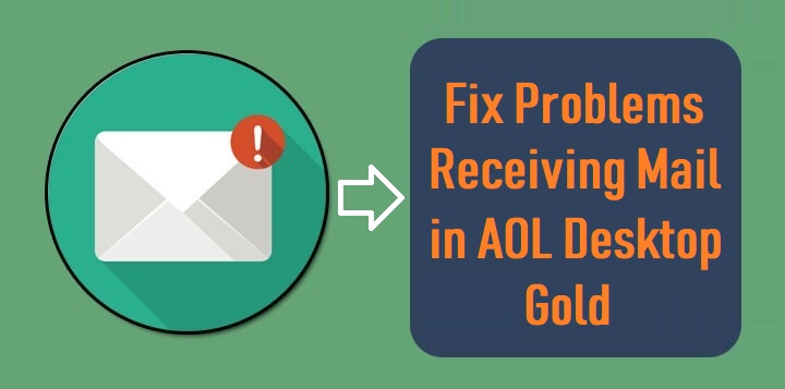Problems Receiving Mail in AOL Desktop Gold