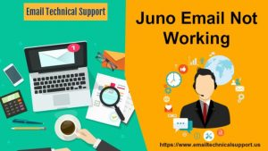Juno-email-not-working